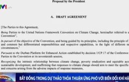 Bất đồng trong dự thảo thỏa thuận ứng phó với biến đổi khí hậu