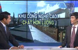 Phát triển khu công nghệ cao tại Việt Nam: Cần thống nhất cơ chế quản lý