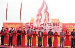 Khánh thành Khu di tích lịch sử Đồng Khởi - Hòa Thịnh