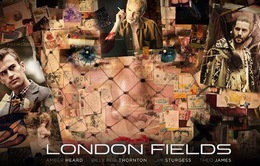 Phim London Fields bị hủy công chiếu do dính kiện tụng