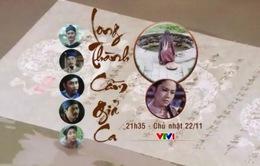 VTV chiếu phim kỷ niệm 250 năm ngày sinh đại thi hào Nguyễn Du (21h35, VTV1)