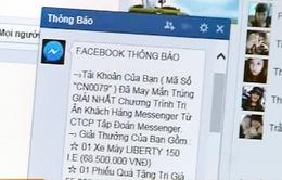 Cảnh giác với các vụ lừa đảo trúng thưởng qua Facebook, Zalo