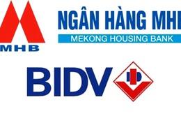 MHB sáp nhập BIDV theo tỷ lệ hoán đổi 1:1