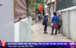 Hà Nội: Khó khăn trong việc tìm phòng trọ hỗ trợ thí sinh thi đại học