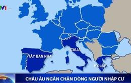 Châu Âu nỗ lực ngăn chặn dòng người nhập cư