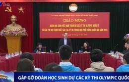 Chủ tịch Ủy ban TƯ MTTQ Việt Nam Nguyễn Thiện Nhân gặp gỡ đoàn HS dự các kỳ thi Olympic quốc tế