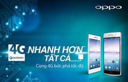 OPPO Smartphone đã sẵn sàng cho cuộc đua 4G