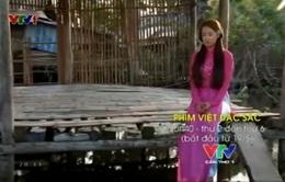 19/5, khung phim Việt mới lên sóng VTV Cần Thơ 1