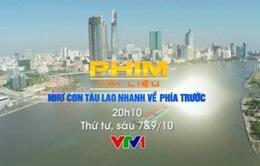 """PTL """"Như con tàu lao nhanh về phía trước"""" lên sóng VTV1"""