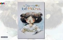'Súp Miso của bé Hana' – Câu chuyện cảm động về tình thân gia đình