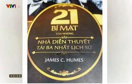 """Sách hay: """"21 bí mật của những nhà diễn thuyết tài ba nhất lịch sử"""""""