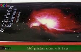 Sách hay: Số phận của vũ trụ - Big Bang và sau đó