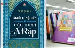 """Sách hay: """"Nghìn lẻ một đêm và văn minh A Rập"""""""