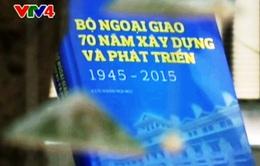 Xuất bản cuốn sách về ngành Ngoại giao Việt Nam