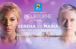 Sharapova – Serena: Tìm nữ hoàng đích thực (15h30, FOX Sports)