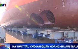 Hạ thủy tàu cho Hải quân Hoàng gia Australia