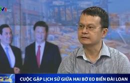'Cuộc gặp lịch sử giữa lãnh đạo hai bờ eo biển Đài Loan là nền tảng tiến tới hòa bình, thống nhất'
