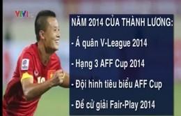 """Nhìn lại năm 2014 của """"Quả bóng vàng"""" Phạm Thành Lương"""