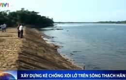 Xây dựng kè chống xói lở trên sông Thạch Hãn