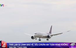 Thái Lan bị cảnh báo về tiêu chuẩn an toàn hàng không