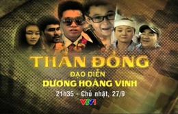 Đón xem phim cuối tuần Thần đồng (21h35, VTV1)