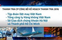 Thanh tra Tập đoàn Dệt may và Tổng Công ty Hàng không Việt Nam