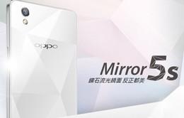Oppo Mirror 5s chính thức ra mắt tại Đài Loan