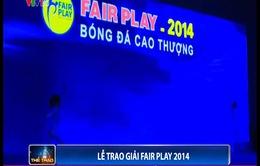 Lễ trao giải Fair Play 2014: Tôn vinh bóng đá đẹp