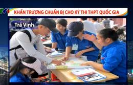 Các địa phương tích cực chuẩn bị cho kỳ thi THPT Quốc gia