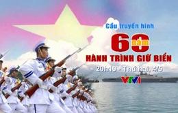 THTT: 60 năm hành trình giữ biển (20h10, VTV1)