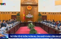 Thủ tướng tiếp Bộ trưởng Thương mại,Công nghiệp và Năng lượng Hàn Quốc