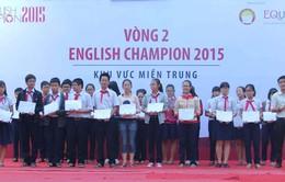 Khởi tranh Vòng 2 Cuộc thi English Champion 2015