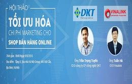 Tìm giải pháp tối ưu chi phí marketing cho các shop bán hàng online