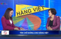 Để hàng Việt có chỗ đứng vững chãi