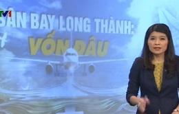 Bài toán vốn cho dự án sân bay Long Thành