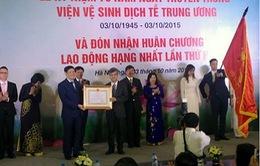 Viện Vệ sinh Dịch tễ Trung ương nhận Huân chương Lao động hạng Nhất