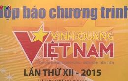 Vinh quang Việt Nam 2015 tôn vinh 15 tập thể, cá nhân