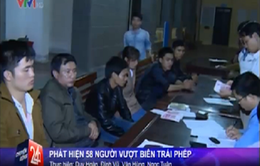 Hà Tĩnh: Bắt 4 đối tượng tổ chức đưa 58 người vượt biên trái phép