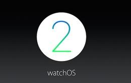 Apple Watch đã có thể cập nhật hệ điều hành watchOS 2