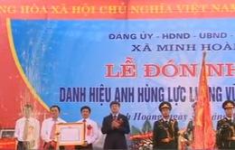 Xã Minh Hoàng đón nhận danh hiệu anh hùng lực lượng vũ trang nhân dân