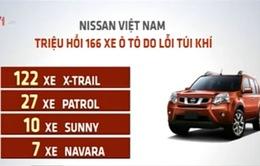 Nissan Việt Nam triệu hồi 166 xe ô tô do lỗi túi khí