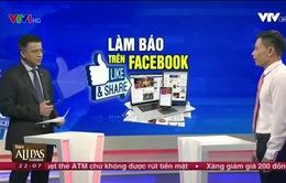 Báo chí không quản lý chặt Fanpage sẽ làm rối loạn môi trường truyền thông