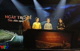 Ngày trở về - Dấu chân người Việt lọt top 10 VTV Awards 2016