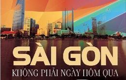 """Ra mắt sách """"Sài Gòn không phải ngày hôm qua"""""""