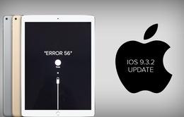 iPad Pro gặp lỗi phần cứng sau khi cập nhật iOS 9.3.2