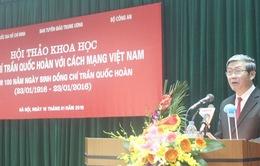 Đồng chí Trần Quốc Hoàn với cách mạng Việt Nam
