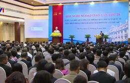 Khai mạc Hội nghị Ngoại giao toàn quốc lần thứ 29