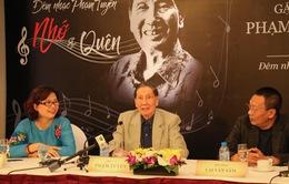 """""""Phạm Tuyên - Nhớ và quên"""": Một đêm nhạc dành cho nhiều thế hệ"""