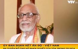 Ủy ban đoàn kết Ấn Độ - Việt Nam ủng hộ phán quyết của PCA