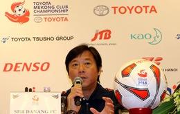 HLV Huỳnh Đức lo lắng trước sức mạnh của nhà vô địch giải Myanmar